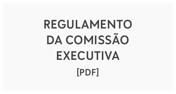 Regulamento da Comissão Executiva